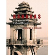 Banaras: Urban Forms and Cultural Histories