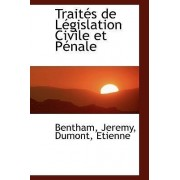 Traites de Legislation Civile Et Penale by Bentham Jeremy
