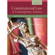 Constitutional Law in Contemporary America, Volume 1 by David Schultz