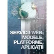 Informatii despre Carte Servicii WEB; Modele; Platforme; Aplicatii