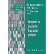 Advances in Stochastic Simulation Methods by N. Balakrishnan