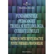 Fundamentele pedagogiei. Teoria si metodologia curriculumului - Musata Bocos Dana Jucan