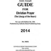 Guide for Christian Prayer by Cbpc