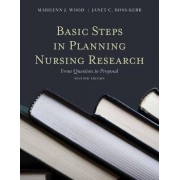 Basic Steps in Planning Nursing Research by Marilynn J. Wood