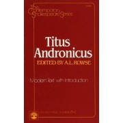 Titus Andronicus (Contemporary Shakespeare Series): Modern Text by William Shakespeare