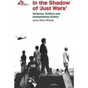 In the Shadow of 'Just Wars' by Medecins Sans Frontieres
