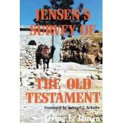 Jensen's Survey of the Old Testament by Irving L. Jensen