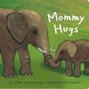 Mommy Hugs by Anne Gutman