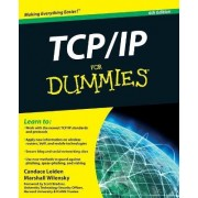 TCP/IP For Dummies by Candace Leiden