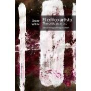 El Critico Artista/The Critic as Artist by Oscar Wilde