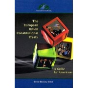 The European Union Constitutional Treaty by Esther Brimmer