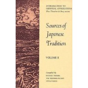 Sources of Japanese Tradition: v. 2 by William Theodore De Bary