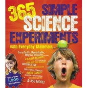 365 Simple Science Experiements with Everyday Materials by E.Richard Churchill