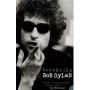 Tarantula by Bob Dylan