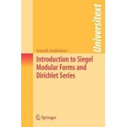 Introduction to Siegel Modular Forms and Dirichlet Series by Anatoli Andrianov
