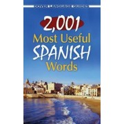 2,001 Most Useful Spanish Words by Pablo Garcia Loaeza