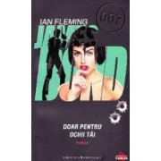 Doar pentru ochii tai - Ian Fleming