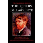 The Letters of D.H. Lawrence: June 1921-March 1924 v.4 by D. H. Lawrence