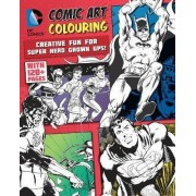 DC Comics Comic Art Colouring for Male Fans by Parragon Books Ltd