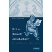 Medicine and Philosophy in Classical Antiquity by Philip J. Van Der Eijk