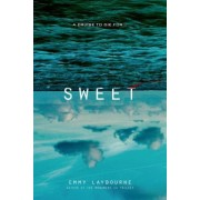 Sweet by Emmy Laybourne