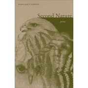 Second Nature by Margaret Gibson