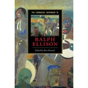 The Cambridge Companion to Ralph Ellison by Ross Posnock
