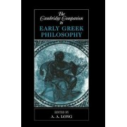 The Cambridge Companion to Early Greek Philosophy by A. A. Long