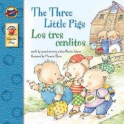 The Three Little Pigs/Los Tres Cerditos by Patricia Seibert