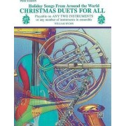Christmas Duets for All (Holiday Songs from Around the World) by William Ryden