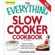 The Everything Slow Cooker Cookbook by Pamela Rice Hahn