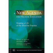 A New Agenda for Higher Education by William M. Sullivan