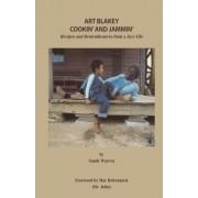 Art Blakey Cookin' and Jammin' by Sandy Warren