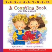 A Counting Book with Billy and Abigail by Don Hoffman