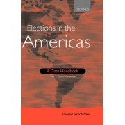 Elections in the Americas: South America Volume 2 by Dieter Nohlen