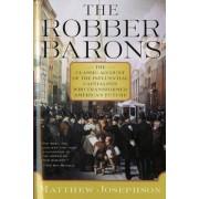 The Robber Barons by Matthew Josephson