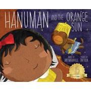 Hanuman and the Orange Sun by Amy Maranville