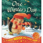 One Winter's Day Noisy Picture Book by M. Christina Butler