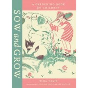 Sow and Grow by Tina (Graphic deigner) Davis