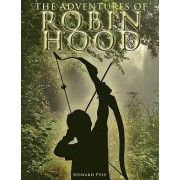 The Adventures of Robin Hood by Howard Pyle
