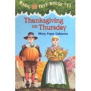 Magic Tree House 27 Thanksgiving On Thursday by Mary Pope Osborne