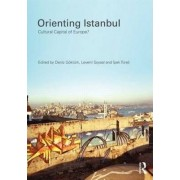 Orienting Istanbul by Deniz Gokturk