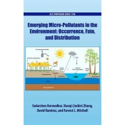Emerging Micro-Pollutants in the Environment: Occurrence, Fate, and Distribution