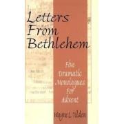 Letters from Bethlehem by W L Tilden