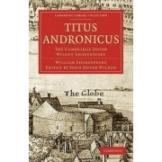 Titus Andronicus: v. 35 by William Shakespeare