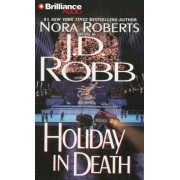 Holiday in Death by J D Robb