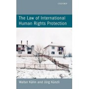 The Law of International Human Rights Protection by Walter K