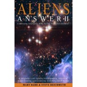 Aliens Answer II by Mary Barr