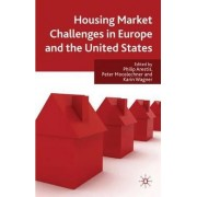 Housing Market Challenges in Europe and the United States by Philip Arestis
