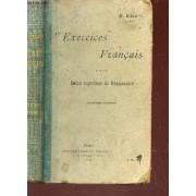 Exercices Francais - Sur Le Cours Superieur De Grammaire / 3e Edition.